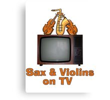 Sax and Violins on TV Canvas Print