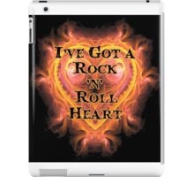 I've Got a Rock and Roll Heart iPad Case/Skin