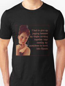 I Had to Give Up Jogging Unisex T-Shirt