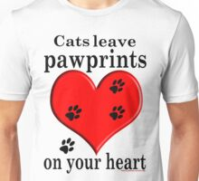 'Cats leave pawprints on your Heart' T-Shirt Unisex T-Shirt