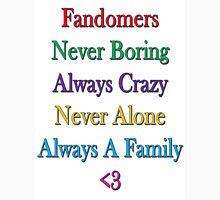 Fandomers, Always A Family Unisex T-Shirt