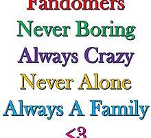Fandomers, Always A Family by TinyWolf