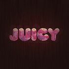 Juicy by Tancredi Trugenberger