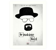 BREAKING BAD - I Am The One Who Knocks Art Print