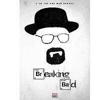 BREAKING BAD - I Am The One Who Knocks Photographic Print