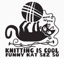 Black white knitting is cool funny derpy cat says so by BigMRanch