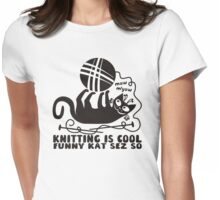 Black white knitting is cool funny derpy cat says so Womens Fitted T-Shirt