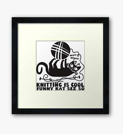 Black white knitting is cool funny derpy cat says so Framed Print