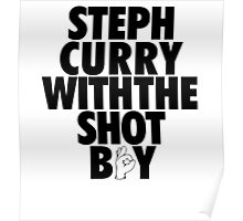Steph Curry With The Shot Boy [With 3 Sign] Black Poster