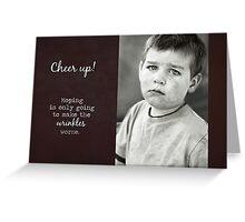 Cheer Up - Birthday Card Greeting Card
