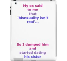Dating my ex's sister iPad Case/Skin