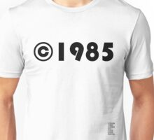 Year of Birth ©1985 - Light variant Unisex T-Shirt