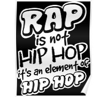 Rap is not Hip Hop  Poster
