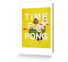 Time for Pong Greeting Card