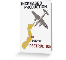 Increased Production Tokyo Destruction -- WW2 Poster Greeting Card