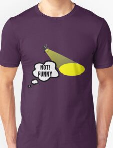 Not Funny Theater Lighting T-Shirt