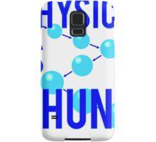 Physics Is Phun Samsung Galaxy Case/Skin