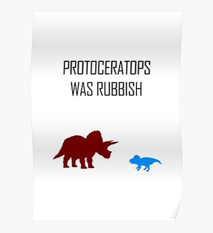 Protoceratops was rubbish Poster