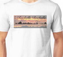 Rochelle Rochelle Banner - Seinfeld Unisex T-Shirt