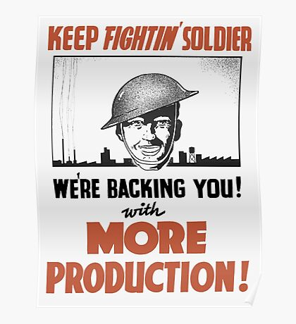 Keep Fightin' Soldier We're Backing You  Poster