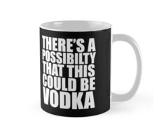 There is a possibility this could be vodka Mug