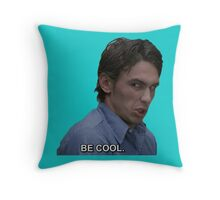 Be Cool Throw Pillow