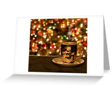 When the Weather Outside Is Frightful Greeting Card