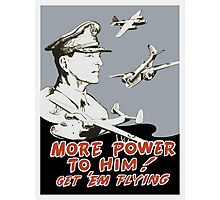 More Power To Him -- General MacArthur Poster Photographic Print