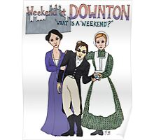 Weekend at Downton Poster