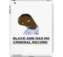 "Dr dri ""Black and has no criminal record."" iPad Case/Skin"