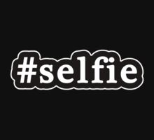 Selfie - Hashtag - Black & White by graphix