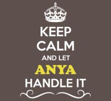 Keep Calm and Let ANYA Handle it Kids Clothes
