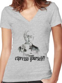 Espresso yourself! Women's Fitted V-Neck T-Shirt
