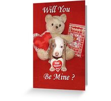 Will You Be Mine? Greeting Card
