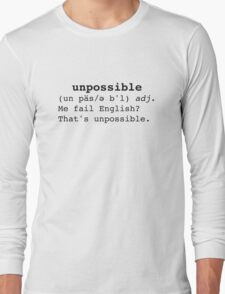 Unpossible Long Sleeve T-Shirt
