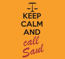 Keep Calm and Call Saul by Archer Designs