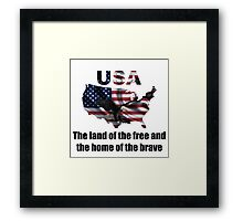 USA : The Land of The Free and The Home of The Brave Framed Print