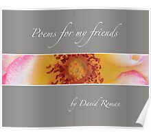 Poems for my friends Poster