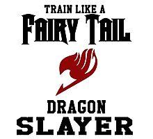 Fairy Tail - Train like Natsu! Photographic Print