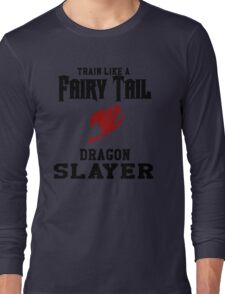 Fairy Tail - Train like Natsu! Long Sleeve T-Shirt
