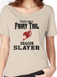 Fairy Tail - Train like Natsu! Women's Relaxed Fit T-Shirt