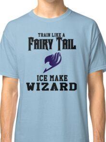 Fairy Tail - Train like Gray! Classic T-Shirt