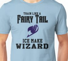 Fairy Tail - Train like Gray! Unisex T-Shirt