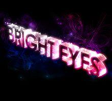 Bright Eyes by bright--eyes