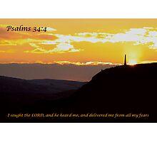 Psalms 34:4 Photographic Print