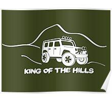 'King of the Hills' Jeep Wrangler 4x4 Sticker T-Shirt Design - White Poster