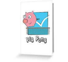 Pig Pong Greeting Card