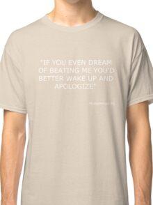Muhammad Ali Boxing Quote Classic T-Shirt