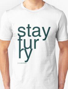 Stay Furry T-Shirt