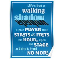 Shakespeare Macbeth Life's But a Walking Shadow Quotation Poster